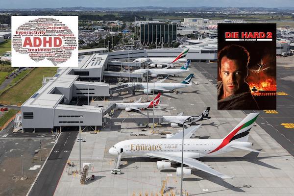 Airports, ADHD, and Die Hard II